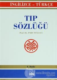 Tıp Sözlüğü - İngilizce / Türkçe (Ciltli)