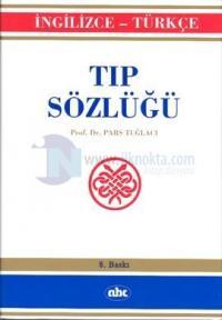 Tıp Sözlüğü - İngilizce / Türkçe