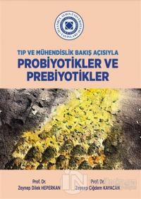 Tıp ve Mühendislik Bakış Açısıyla Probiyotikler ve Prebiyotikler