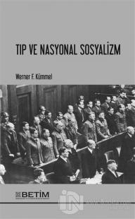 Tıp ve Nasyonal Sosyalizm Werner F. Kümmel