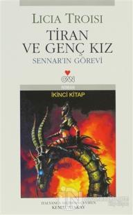 Tiran ve Genç Kız  Yükselen Dünya Sennar'ın Görevi 2. Kitap