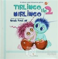 Tırlingo ile Mırlingo 2 (Ciltli)