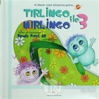 Tırlingo ile Mırlingo 3 (Ciltli)