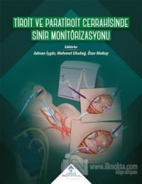 Tiroit ve Paratiroit Cerrahisinde Sinir Monitörizasyonu (Ciltli)