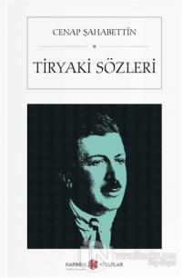 Tiryaki Sözleri (Cep Boy)