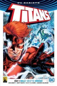 Titans Cilt 1 - Wally West'in Dönüşü