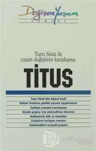 Titus Tanrı Sözü ile Yaşam Değiştiren Karşılaşma