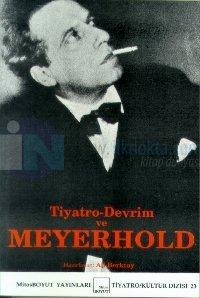Tiyatro Devrim Ve Meyerhold