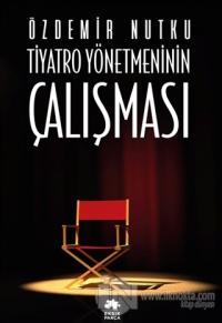 Tiyatro Yönetmeninin Çalışması %25 indirimli Özdemir Nutku