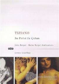 Tiziano Su Perisi ile Çoban