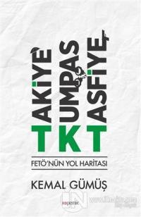 TKT Takiye-Kumpas-Tasfiye
