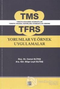 TMS TFRS Yorumlar ve Örnek Uygulamalar