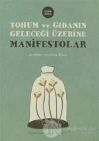 Tohum ve Gıdanın Geleceği Üzerine Manifestolar %10 indirimli Vandana S