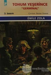 """Tohum Yeşerince """"Germinal"""""""