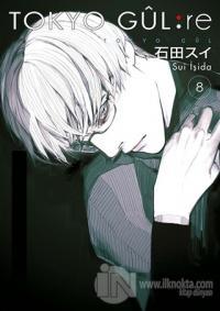 Tokyo Gul: Re 8 Sui İşida
