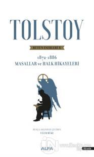 Tolstoy Bütün Eserleri 10 (1872 - 1886)