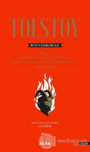 Tolstoy Bütün Eserleri 12 (1885-1902) (Ciltli)