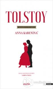 Tolstoy Bütün Eserleri 8 - Anna Karenina 1
