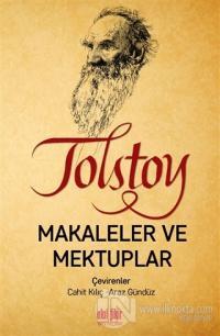 Tolstoy - Makaleler ve Mektuplar Lev Nikolayeviç Tolstoy