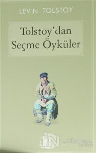 Tolstoy'dan Seçme Öyküler
