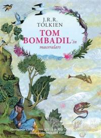 Tom Bombadil'in Maceraları – Ciltli Özel Edisyon %40 indirimli J. R. R