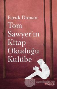 Tom Sawyer'ın Kitap Okuduğu Kulübe
