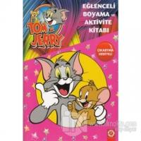 Tom ve Jerry Eğlenceli Boyama ve Aktivite Kitabı Kolektif