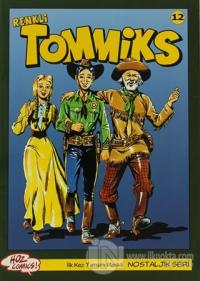 Tommiks (Renkli) Nostaljik Seri Sayı: 12