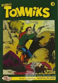 Tommiks (Renkli) Nostaljik Seri Sayı: 3