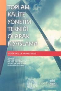 Toplam Kalite Yönetim Tekniği Olarak Kıyaslama %15 indirimli Mehmet Ti