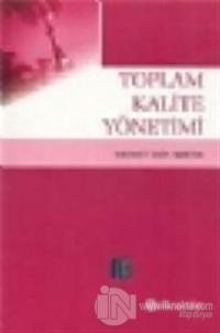 Toplam Kalite Yönetimi (Mehmet Emin Merter)