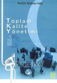 Toplam Kalite Yönetimi Muhsin Halis
