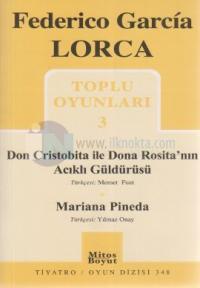 Toplu Oyunlar 3 - Don Cristobita ile Dona Rosita'nın Acıklı Güldürüsü - Mariana Pineda