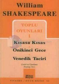 Shakespeare-Toplu Oyunları - 1 / Kısasa Kısas - Onikinci Gece - Venedik Taciri