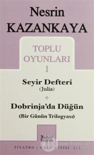 Toplu Oyunları 1 Seyir Defteri (Julia) Dobrinja'da Düğün (Bir Günün Trilogyası)
