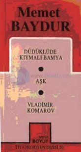 Toplu Oyunları-2 Düdüklüde Kıymalı Bamya / Aşk / Vladimir Komarov