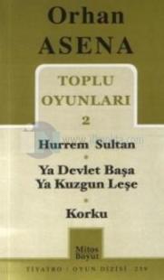 Toplu Oyunları 2 - Hurrem Sultan - Ya Devlet Başa Ya Kuzgun Leşe - Korku
