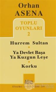 Toplu Oyunları 2 Hürrem Sultan / Ya Devlet Başa Ya Kuzgun Leşe / Korku