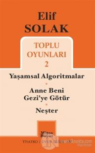 Toplu Oyunları 2 / Yaşamsal Algoritmalar - Anne Beni Gezi'ye Götür - Neşter
