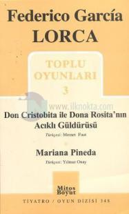 Toplu Oyunları 3 - Don Cristobita ile Dona Rosita'nın Acıklı Güldürüsü
