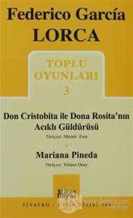 Toplu Oyunları 3 - Don Cristobita ile Dona Rosita'nın Acıklı Güldürüsü - Mariana Pineda