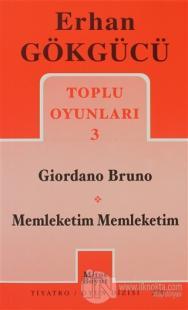 Toplu Oyunları 3 Giordano Bruno /  Memleketim Memleketim