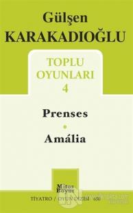 Toplu Oyunları 4 - Prenses - Amalia Gülşen Karakadıoğlu