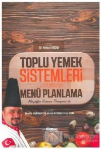 Toplu Yemek Sistemleri (Catering) ve Menü Planlama