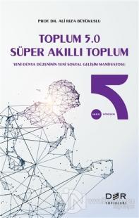 Toplum 5.0 Süper Akıllı Toplum