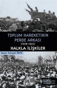 Toplum Hareketinin Perde Arkası (1918-1922) Halkla İlişkiler %15 indir