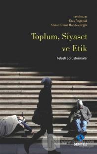 Toplum Siyaset ve Etik