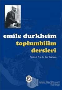 Toplumbilim Dersleri %15 indirimli Emile Durkheim
