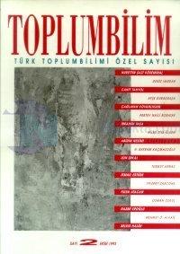 Toplumbilim Sayı: 2 Ekim 1993 Türk Toplumbilimi Özel Sayısı