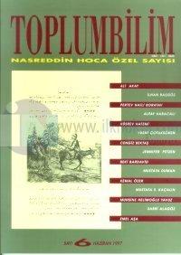Toplumbilim Sayı: 6 Haziran 1997 Nasreddin Hoca Özel Sayısı